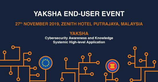 Register for the First YAKSHA End-user Event on November 27th, 2019 (Malaysia)