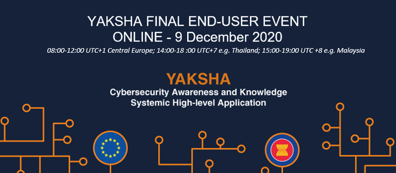 Register NOW for the Final YAKSHA End-user Event taking place online on 9 December 2020!