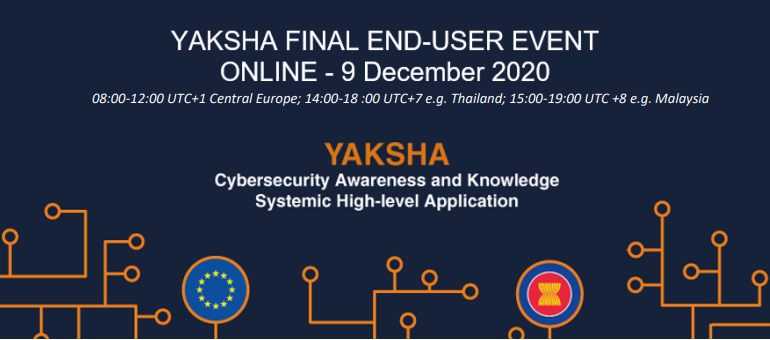 The final YAKSHA end-user event successfully took place on the 9th of December 2020 with over 70 participants!